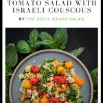 Blistered Cherry Tomato Salad with Israeli Couscous