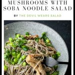 Pearl Oyster Mushrooms with Soba Noodle Salad