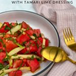 Watermelon and Apple Salad with Tamari Lime Dressing