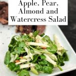 Apple, Pear, Almond and Watercress Salad