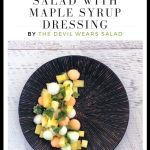 Best Watermelon Salad with Maple Syrup Dressing