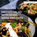 Freekeh Salad with Herbs, Seeds and Nuts