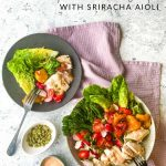 Chicken and Gem Lettuce Salad with Sriracha Aioli