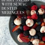 Summer Berry Salad with Sumac Dusted Meringues