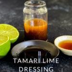 Tamari Lime Dressing