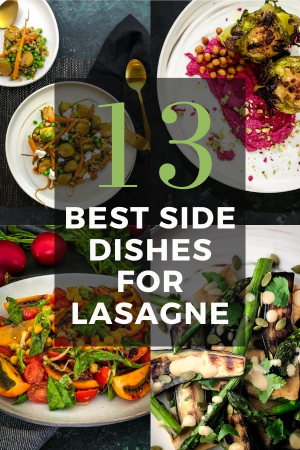 13 Best Side Dishes for Lasagne