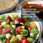 Bocconcini Tomato Salad with Caper Vinaigrette
