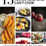 15 Salad Recipes for Anyone Who Can't Cook