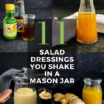 11 Salad Dressings You Shake in a Mason Jar