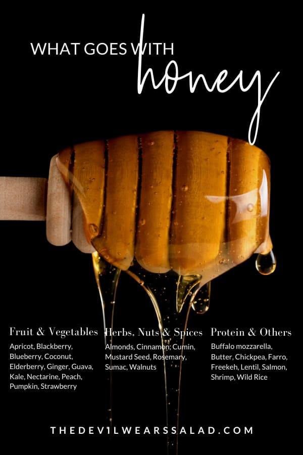 What Goes Well with Honey