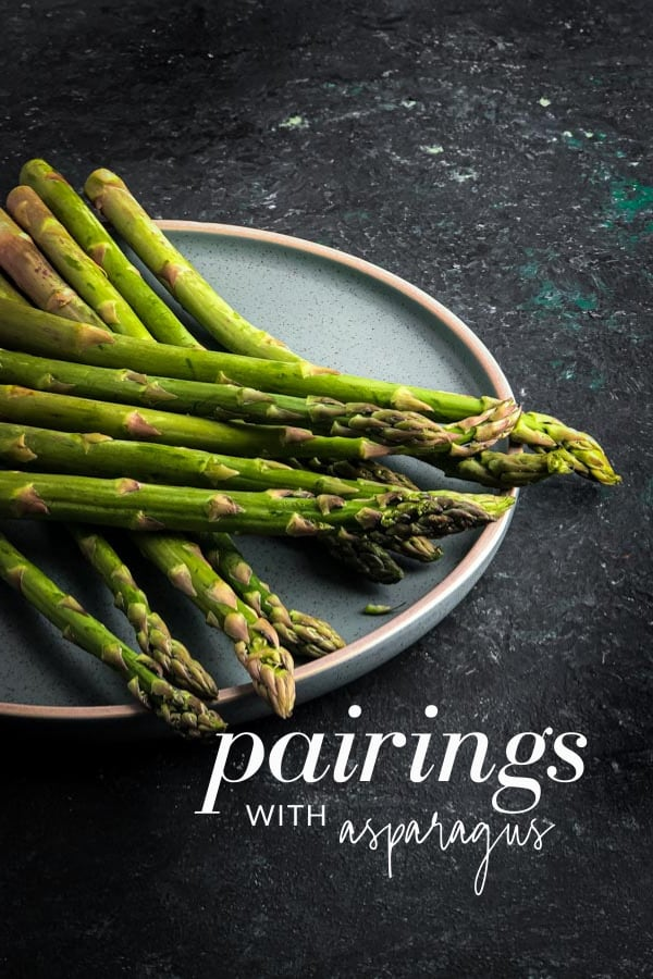 What Goes Well with Asparagus