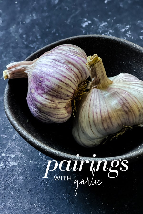 What Goes with Garlic