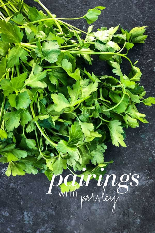 What Goes Well with Parsley
