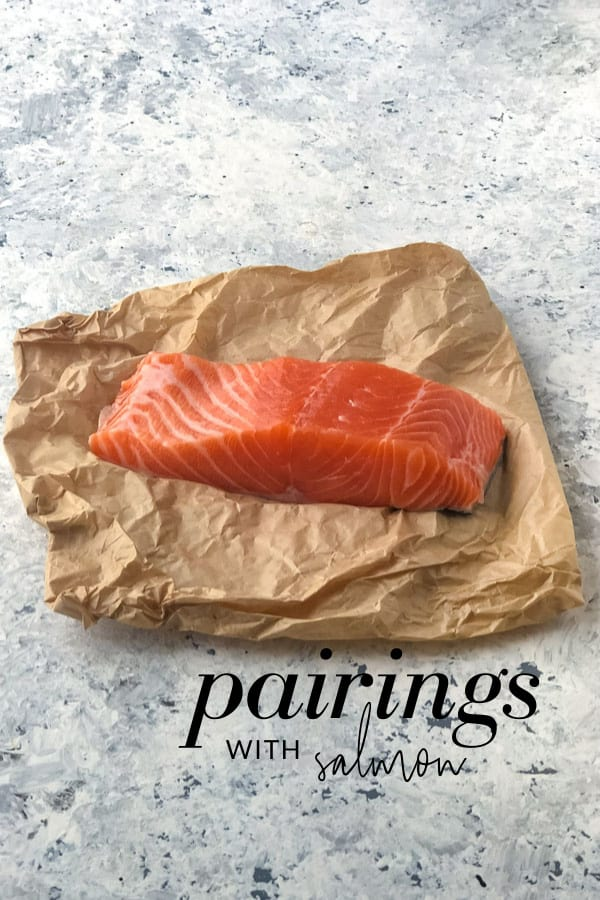 What Goes with Salmon