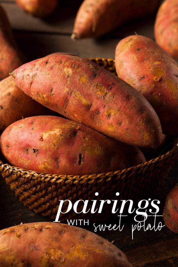 What Pairs with Sweet Potato