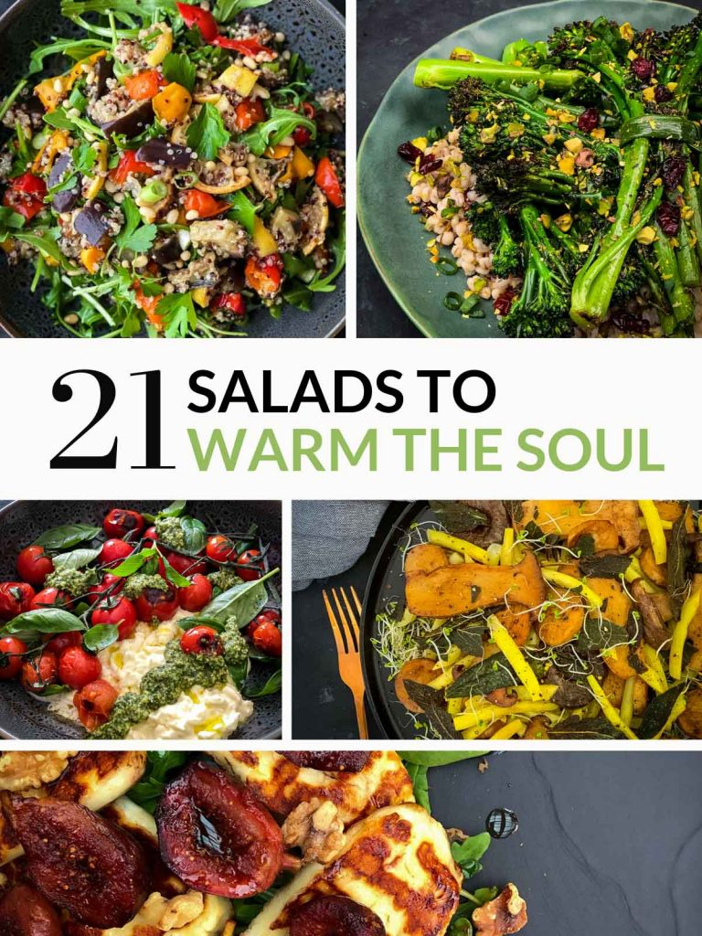 21 Salads to Warm the Soul